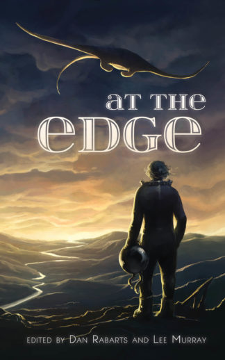 Front cover of At the Edge, edited by Lee Murray and Dan Rabarts