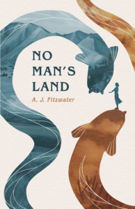 Front cover of No Man's Land by A.J. Fitzwater